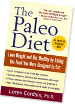 The Paleo Diet by Dr. Loren Cordain